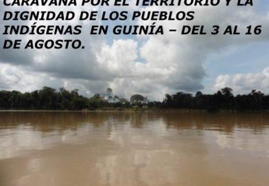Caravana por el Territorio y la  Dignidad de los pueblos indígenas en Guinía – Colombia.