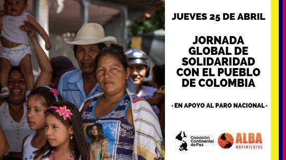 LLAMAMIENTO A JORNADA DE SOLIDARIDAD GLOBAL CON EL PUEBLO DE COLOMBIA: POR LA PAZ, LA VIDA DE LOS LIDERES Y LIDERESAS SOCIALES Y LA DEFENSA DE LOS TERRITORIOS
